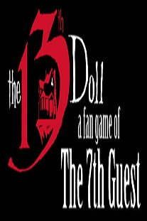 The 13th Doll: A Fan Game of The 7th Guest (PC)